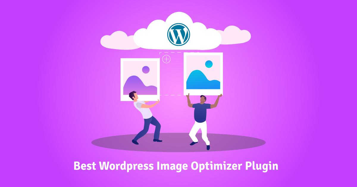 Best WordPress Image Optimizer Plugin