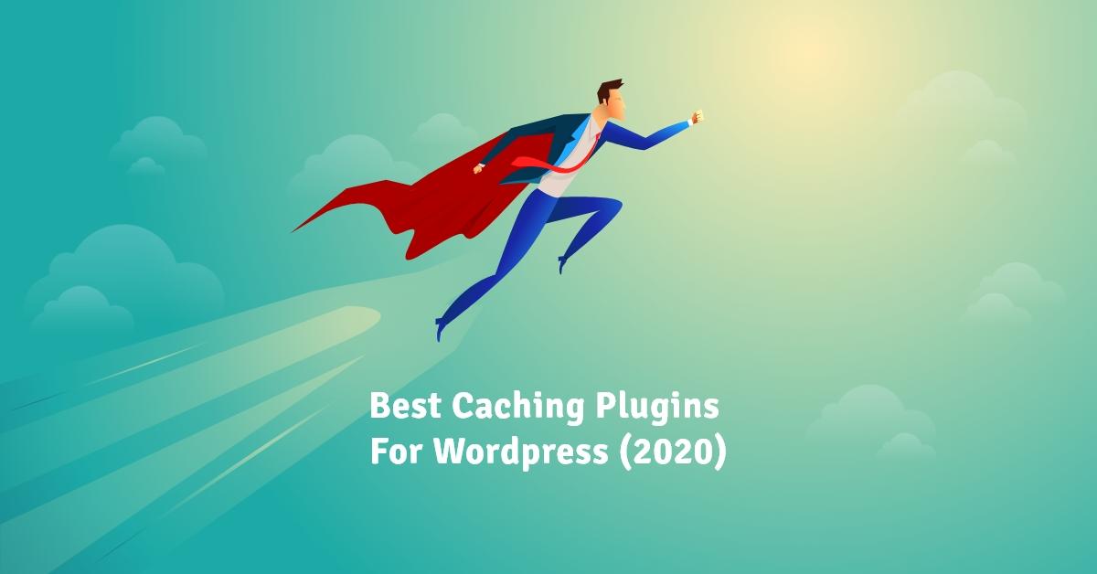 Best caching Plugins