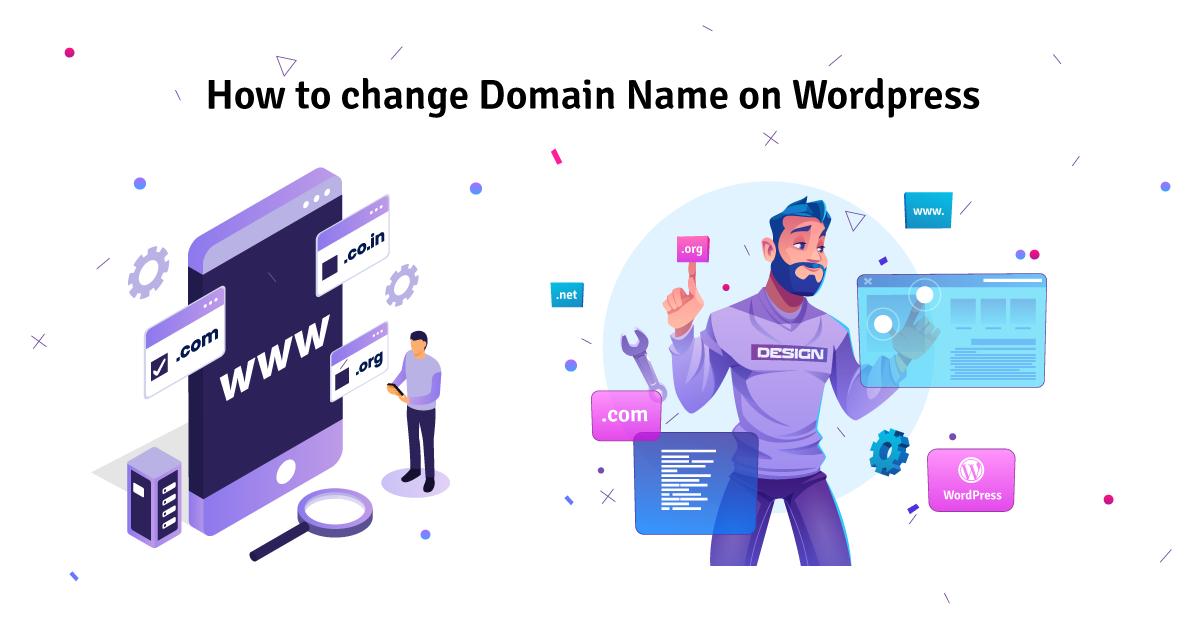 how to change domain name on wordpress
