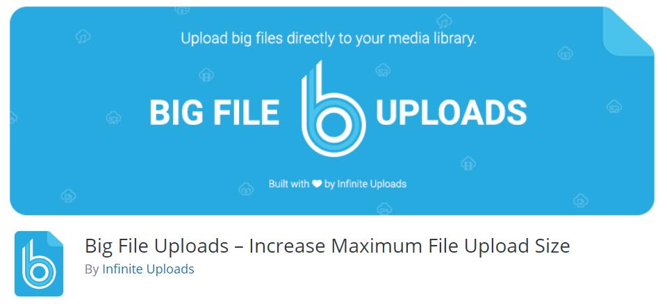 Big File Uploads – Increase Maximum File Upload Size